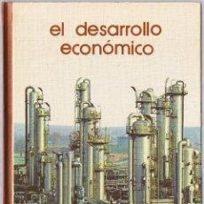 Libros de segunda mano: EL DESARROLLO ECONOMICO - 1973. Lote 49841427