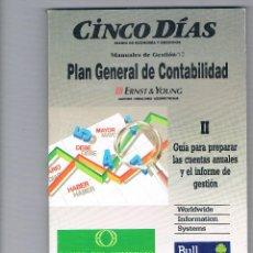 Libros de segunda mano: GUÍA PARA PREPARAR LAS CUENTAS ANUALES PLAN GENERAL DE CONTABILIDAD CINCO DÍAS 1990. Lote 49999015