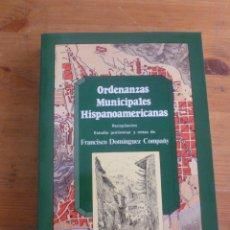 Livres d'occasion: ORDENANZAS MUNICIPALES HISPANOAMERICANAS. DOMINGUEZ COMPAÑY. ADMON. LOCAL. 1982 394 PAG. Lote 50006128