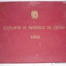 Libros de segunda mano: ESCALAFON DE ABOGADOS DEL ESTADO 1953. Lote 50412961