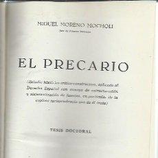 Libros de segunda mano: EL PRECARIO, MIGUEL MORENO MOCHOLI, TESIS DOCTORAL, BOSCH CASA ED. BARCELONA 1950, LEER. Lote 116561179