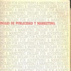 Libros de segunda mano: DICCIONARIO INGLES DE PUBLICIDAD Y MARKETING- ESPECIALIZADO. + REGALO DE OPÚSCULO DICCIONARIO. Lote 50484660