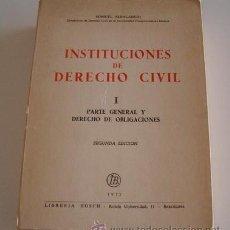 Libros de segunda mano: INSTITUCIONES DE DERECHO CIVIL. TOMO I: PARTE GENERAL Y DERECHO DE OBLIGACIONES. RM70511. . Lote 50659460