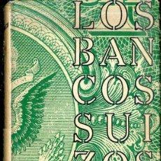 Libros de segunda mano: FEHRENBACH : LOS BANCOS SUIZOS (DIANA, 1968) . Lote 50813188