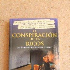 Libros de segunda mano: LA CONSPIRACIÓN DE LOS RICOS. LAS 8 NUEVAS REGLAS DEL DINERO. ROBERT T. KIYOSAKI.. Lote 122117814