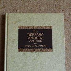 Libros de segunda mano: EL DERECHO ANTIGUO CONSIDERADO EN SUS RELACIONES CON LA HISTORIA DE LA SOCIEDAD PRIMITIVA Y .... Lote 50932159