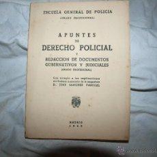 Libros de segunda mano: APUNTES DE DERECHO POLICIAL 1943. Lote 51064800