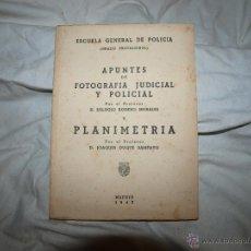 Libros de segunda mano: APUNTES DE FOTOGRAFIA JUDICIAL Y POLICIAL --PLANIMETRIA 1943. Lote 51064925