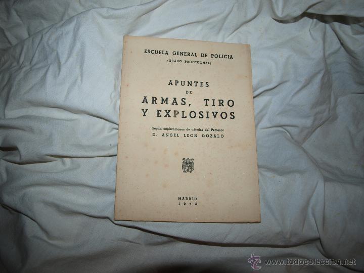 APUNTES DE ARMAS, TIRO Y EXPLOSIVOS 1943 (Libros de Segunda Mano - Ciencias, Manuales y Oficios - Derecho, Economía y Comercio)