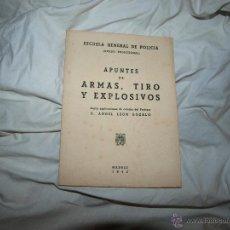 Libros de segunda mano: APUNTES DE ARMAS, TIRO Y EXPLOSIVOS 1943. Lote 51064989