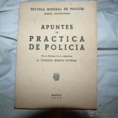 Libros de segunda mano: APUNTES DE PRACTICA DE POLICIA 1943 ESCUELA GENERAL DE POLICIA. Lote 51065198