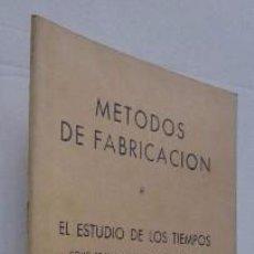 Libros de segunda mano: METODOS DE FABRICACION. Lote 51116337
