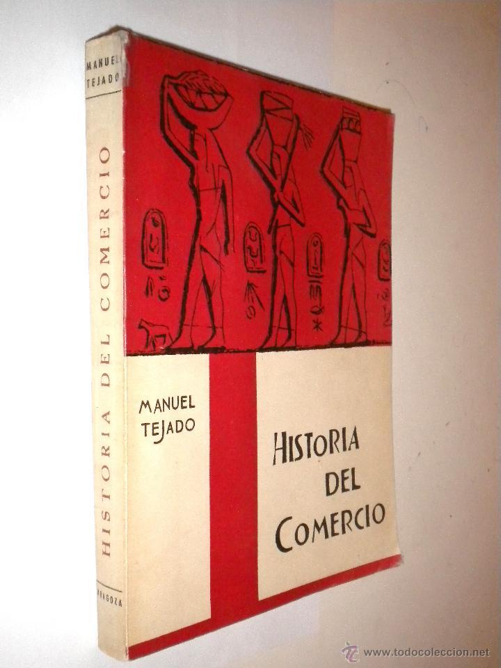 HISTORIA DEL COMERCIO / MANUEL TEJADO (Libros de Segunda Mano - Ciencias, Manuales y Oficios - Derecho, Economía y Comercio)