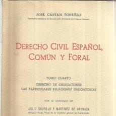 Libros de segunda mano: DERECHO CIVIL ESPAÑOL, COMÚN Y FORAL. JOSÉ CASTÁN TOBEÑAS. ED. REUS. MADRID. 1956. TOMO IV . Lote 152968150