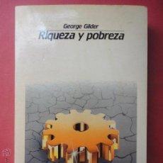 Libros de segunda mano: RIQUEZA Y POBREZA. GEORGE GILDER. (SUBRAYADO). Lote 51406078