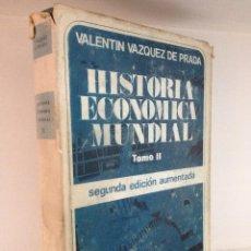 Libros de segunda mano: HISTORIA ECONÓMICA MUNDIAL TOMO II. Lote 51536958