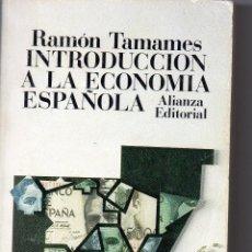 Libros de segunda mano: INTRODUCCION A LA ECONOMIA ESPAÑOLA. RAMON TAMAMES.. Lote 51591773