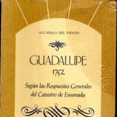 Libros de segunda mano: GUADALUPE 1752 RESPUESTAS CATASTRO DE ENSENADA. ENRIQUE LLOPIS. Lote 82263451