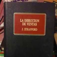 Libros de segunda mano: LA DIRECCIÓN DE VENTAS - J. STRAFFORD - COLIN GRANT. Lote 51759550