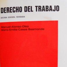 Libros de segunda mano: DERECHO DEL TRABAJO - MANUEL ALONSO OLEA Y MARÍA EMILIA CASAS BAAMONDE. Lote 51769482