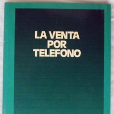 Libros de segunda mano: LA VENTA POR TELÉFONO - L. ROGERS - ED. DEUSTO 1988 - VER INDICE. Lote 51951642