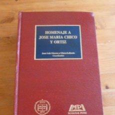 Libros de segunda mano: HOMENAJE A JOSE MARIA CHICO Y ORTIZ. COOR.JUAN LUIS GIMENO. MARCIAL PONS. 1995 1602 PAG. Lote 51998368