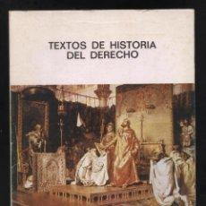 Libros de segunda mano: TEXTOS DE HISTORIA DEL DERECHO DF-156. Lote 52468606