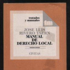 Libros de segunda mano: MANUAL DE DERECHO LOCAL JOSE LUIS RIVERO YSERN DF-155. Lote 52470124
