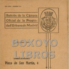 Libros de segunda mano: BOLETÍN DE LA CÁMARA OFICIAL DE LA PROPIEDAD URBANA DE MADRID. AÑO XXIV - NÚMERO 216. DICIEMBRE 1934. Lote 52356404