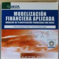 Libros de segunda mano: MODELIZACIÓN FINANCIERA APLICADA - MODELOS DE PLANIFICACIÓN FINANCIERA CON EXCEL - 2008 - VER INDICE. Lote 52570268
