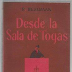 Libros de segunda mano - Desde la Sala de Togas /// Besuman, R. - 52593613