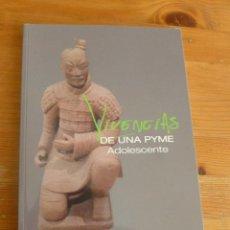 Libros de segunda mano: VIVENCIAS DE UNA PYME ADOLESACENTE. COPREDIJE. SA. 2014 164 PAG. Lote 52712734