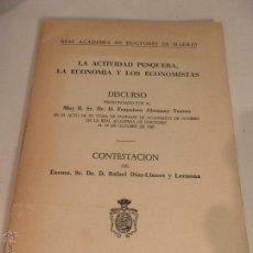Libros de segunda mano: DISCURSO F.ALEMANY TORRES , REAL ACADEMIA DOCTORES DE MADRID, ACTIVIDAD PESQUERA ,1987. Lote 52989847