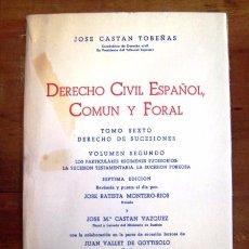Libros de segunda mano: CASTÁN TOBEÑAS, JOSÉ. DERECHO CIVIL ESPAÑOL, COMÚN Y FORAL. TOMO SEXTO... VOL. 2º. Lote 53215000