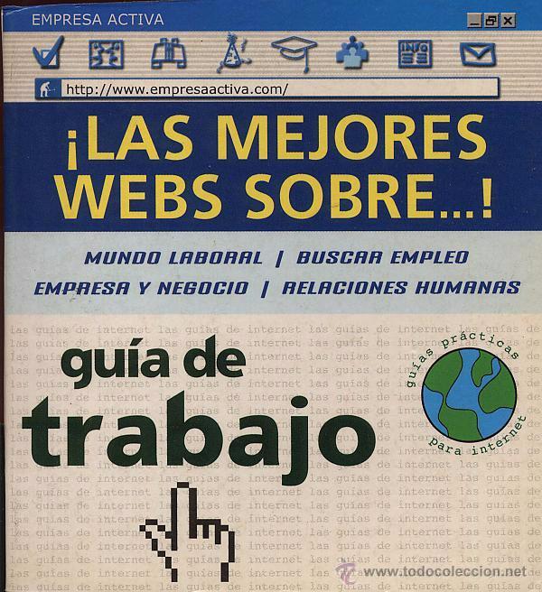 ¡LAS MEJORES WEBS SOBRE... GUIA DE TRABAJO! -- (REF-SAMIIZES2) (Libros de Segunda Mano - Ciencias, Manuales y Oficios - Derecho, Economía y Comercio)