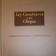 Libros de segunda mano: LEY CAMBIARIA Y DEL CHEQUE ANALISIS DE DOCTRINA Y JURISPRUDENCIA JOSE MOXICA ROMAN ARANZADI 1991. Lote 53433745