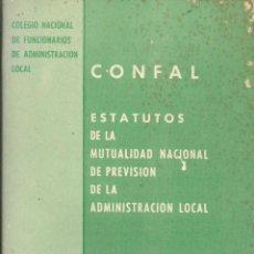 Libros de segunda mano - ESTATUTOS REGLAMENTO CONFAL MUTUALIDAD NACIONAL PREVISION ADMINISTRACION LOCAL MADRID ENERO 1976 - 53814944