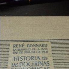Libros de segunda mano: HISTORIA DE LAS DOCTRINAS ECONOMICAS, RENE GONNARD. EDICIÓN AGUILAR. Lote 54146094