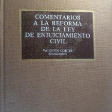Libros de segunda mano: COMENTARIOS A LA REFORMA DE LA LEY DE ENJUICIAMIENTO CIVIL. VV.AA. VALENTÍN CORTES (COORD.) TECNOS. Lote 54384358