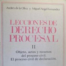 Libros de segunda mano: LECCIONES DE DERECHO PROCESAL II. A. DE LA OLIVA; M.A. FERNÁNDEZ. Lote 54407356