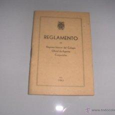 Libros de segunda mano: REGLAMENTO DE RÉGIMEN INTERIOR DEL COLEGIO OFICIAL DE AGENTES COMERCIALES. (MADRID, 1943). Lote 54410404