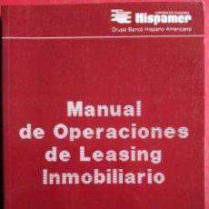 Libros de segunda mano: MANUAL DE OPERACIONES DE LEASING INMOBILIARIO. Lote 54464467