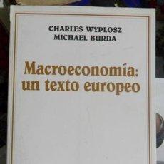 Libros de segunda mano: MACROECONOMÍA: UN TEXTO EUROPEO, CHARLES WYPLOSZ, MICHAEL BURDA. Lote 54574462