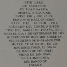 Libros de segunda mano: ESCRITOS (1948-1980) JUAN SARDA DEXEUS. BANCO DE ESPAÑA - DEDICATORIA AUTOR A MARIANO RUBIO. Lote 54594373