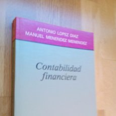 Libros de segunda mano: CONTABILIDAD FINANCIERA / ANTONIO LÓPEZ DÍAZ - MANUEL MENÉNDEZ MENÉNDEZ. Lote 54594721