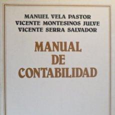 Libros de segunda mano: MANUAL DE CONTABILIDAD. M. VELA PASTOR; V. MONTESINOS JULVE; V. SERRA SALVADOR. ARIEL. Lote 54802797