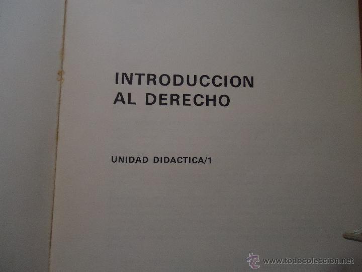 Libros de segunda mano: INTRODUCCION AL DERECHO - CURSO ACCESO DIRECTO A LA UNED - UNIDAD DIDACTICA 1 Y 4 - LEER - Foto 10 - 54828901