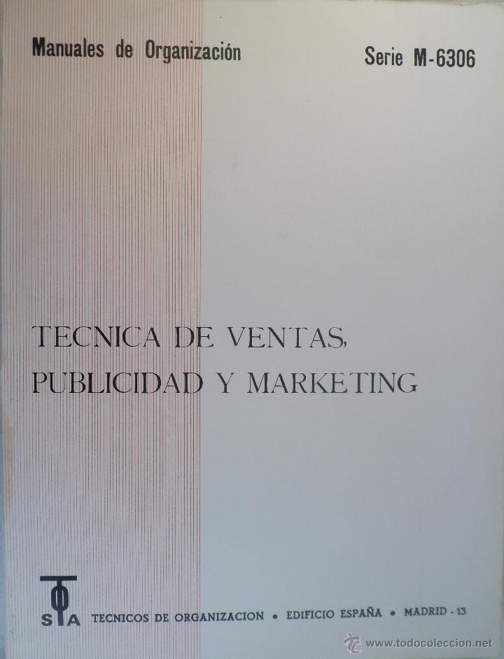 TÉCNICA DE VENTAS, PUBLICIDAD Y MARKETING. MANUALES DE ORGANIZACIÓN. (Libros de Segunda Mano - Ciencias, Manuales y Oficios - Derecho, Economía y Comercio)
