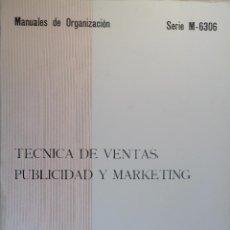 Libros de segunda mano: TÉCNICA DE VENTAS, PUBLICIDAD Y MARKETING. MANUALES DE ORGANIZACIÓN.. Lote 55028789