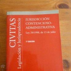 Libros de segunda mano: JURISDICCION CONTENCIOSO-ADMINISTRATIVA. CIVITAS. 2003 516 PP. Lote 55041328